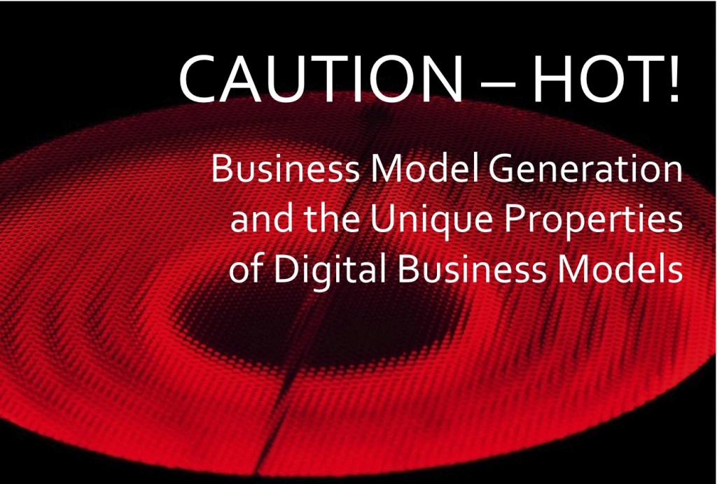 Caution HOT! Digital Business Models